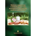 Wybrane zagadnienia z technologii żywności pochodzenia zwierzęcego i podstaw gastronomii