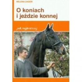 O koniach i jeździe konnej