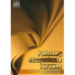 Podstawy ekonomiczne i prawne Podręcznik dla uczniów szkół kształcących w zawodzie technik hotelarstwa