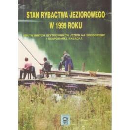 Stan rybactwa jeziorowego w 1999 roku. Wpływ innych użytkowników jezior na środowisko i gospodarkę rybacką