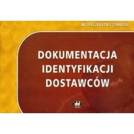 Bezpieczeństwo żywności. Dokumentacja identyfikacji dostawców