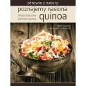 Poznajemy nasiona quinoa Wszechstronna komosa ryżowa