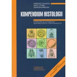 Kompendium histologii Podręcznik dla studentów nauk medycznych i przyrodniczych
