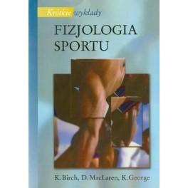 Fizjologia sportu Krótkie wykłady