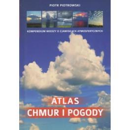 Atlas chmur i pogody Kompendium wiedzy o zjawiskach atmosferycznych