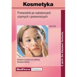 Kosmetyka Przewodnik po substancjach czynnych i pomocniczych