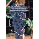Właściwości fizykochemiczne winogron oraz win produkowanych w południowo-wschodniej Polsce