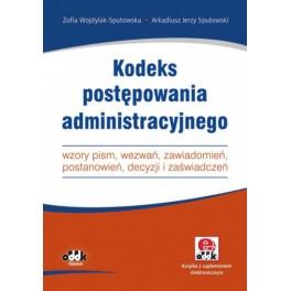 Kodeks postępowania administracyjnego – wzory pism, wezwań, zawiadomień, postanowień, decyzji i zaświadczeń (z suplementem elektronicznym)