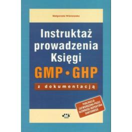 Instruktaż prowadzenia Księgi GMP/GHP z dokumentacją