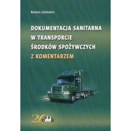 Dokumentacja sanitarna w transporcie środków spożywczych z komentarzem