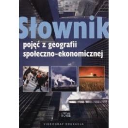 Słownik pojęć z geografii społeczno-ekonomicznej
