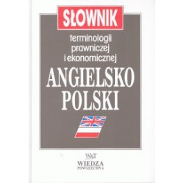 Słownik terminologii prawiczej i ekonomicznej angielsko-polski