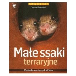Małe ssaki terraryjne. Minileksykon