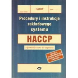 Procedury i instrukcje zakładowego systemu HACCP z formularzami do zapisów