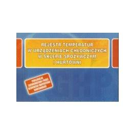 Rejestr temperatur w urządzeniach chłodniczych w sklepie spożywczym i hurtowni