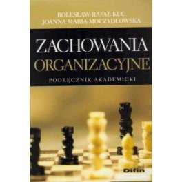 Zachowania organizacyjne Podręcznik akademicki