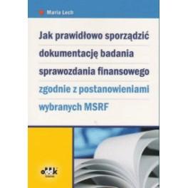 Jak prawidłowo sporządzić dokumentacje badania finansowego zgodnie z postanowieniami wybranych MSRF