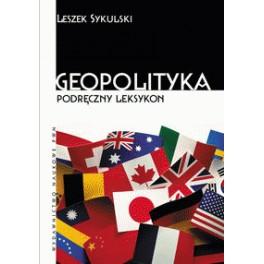 Geopolityka Podręczny leksykon