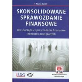 Skonsolidowane sprawozdanie finansowe Jak sporządzić sprawozdanie finansowe jednostek powiązanych