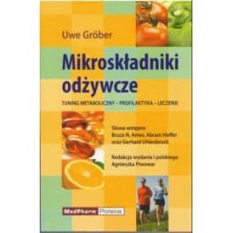 Mikroskładniki odżywcze Tuning metaboliczny - Profilaktyka - Leczenie