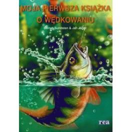 Moja pierwsza książka o wędkowaniu