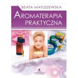 Aromaterapia praktyczna