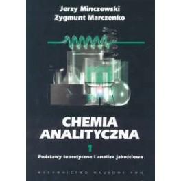 Chemia analityczna t.1 Podstawy teoretyczne i analiza jakościowa.