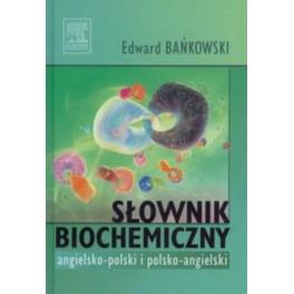 Słownik biochemiczny angielsko-polski, polsko-angielski