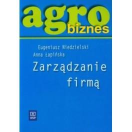 Agrobiznes. Zarządzanie firmą
