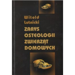 Zarys osteologii zwierząt domowych