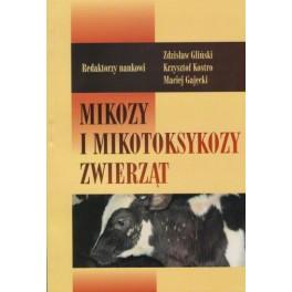 Mikozy i mikotoksykozy zwierząt