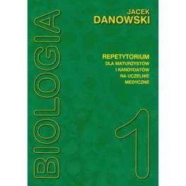 Biologia - repetytorium. Tom 1 Dla maturzystów i kandydatów na uczelnie medyczne