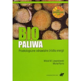 Biopaliwa Proekologiczne odnawialne źródła energii