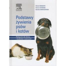 Podstawy żywienia psów i kotów Podręcznik dla lekarzy i studentów weterynarii