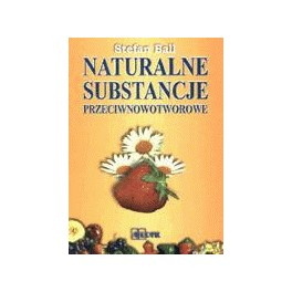 Naturalne substancje przeciwnowotworowe