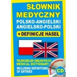 Słownik medyczny polsko-angielski angielsko-polski + definicje haseł + CD (słownik elektroniczny)