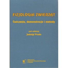 Fizjologia zwierząt Ćwiczenia, demonstracje i metody