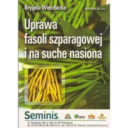 Uprawa fasoli szparagowej i na suche nasiona