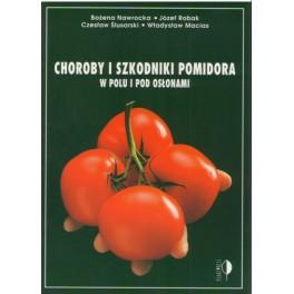 Choroby i szkodniki pomidora w polu i pod osłonami