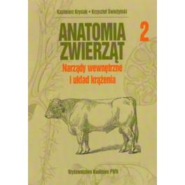 Anatomia zwierząt t.2 Narządy wewnętrzne i układ krążenia