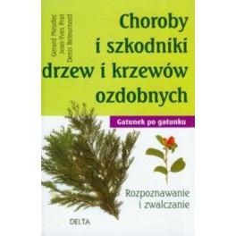 Choroby i szkodniki drzew i krzewów ozdobnych