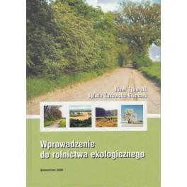 Wprowadzenie do rolnictwa ekologicznego