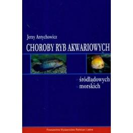 Choroby ryb akwariowych śródlądowych morskich