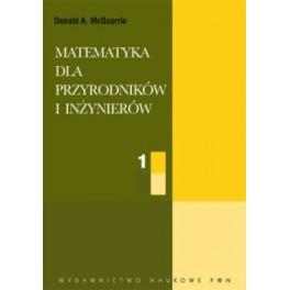 Matematyka dla przyrodników i inżynierów  tom 1