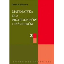 Matematyka dla przyrodników i inżynierów  tom 3