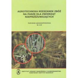 Agrotechnika mieszanek zbóż na paszę dla zwierząt nieprzeżuwających