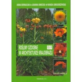 Rośliny ozdobne w architekturze krajobrazu cz. II