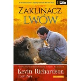 Zaklinacz lwów Historia najniebezpieczniejszej przyjaźni na świecie