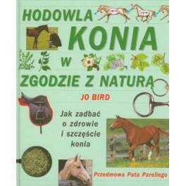 Hodowla konia w zgodzie z naturą