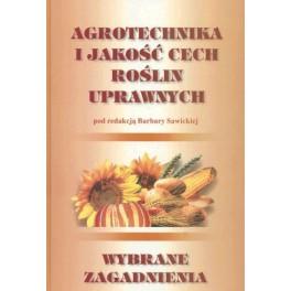 Agrotechnika i jakość cech roślin uprawnych Wybrane zagadnienia